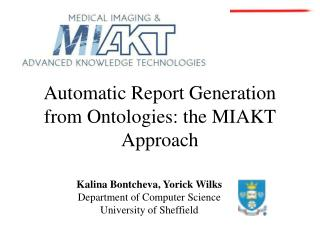 Automatic Report Generation from Ontologies: the MIAKT Approach