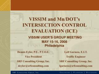 Dennis Eyler, P.E., P.T.O.E. Vice President SRF Consulting Group, Inc. deyler@srfconsulting