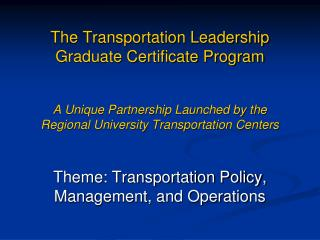 Theme: Transportation Policy, Management, and Operations