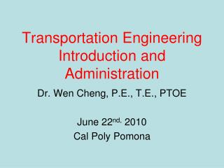 Transportation Engineering Introduction and Administration