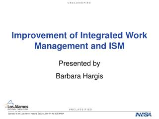 Improvement of Integrated Work Management and ISM