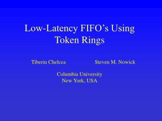 Low-Latency FIFO's Using Token Rings
