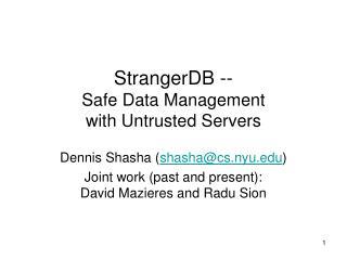 StrangerDB -- Safe Data Management with Untrusted Servers