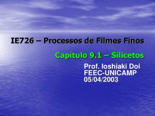 IE726 � Processos de Filmes Finos