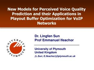 New Models for Perceived Voice Quality Prediction and their Applications in Playout Buffer Optimization for VoIP Network