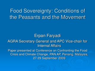 Food Sovereignty: Conditions of the Peasants and the Movement