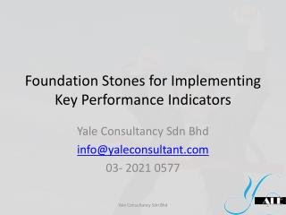 Foundation Stones for Implementing Key Performance Indicators