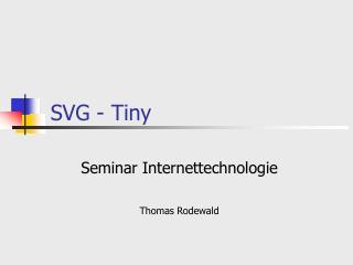 SVG - Tiny