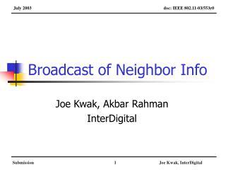 Broadcast of Neighbor Info
