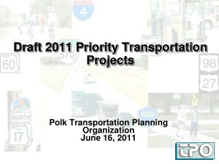 Draft 2011 Priority Transportation Projects