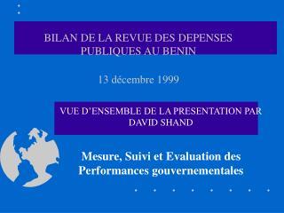 BILAN DE LA REVUE DES DEPENSES PUBLIQUES AU BENIN  13 d cembre 1999