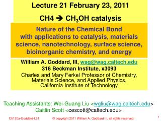 Lecture 21 February 23, 2011 CH4  ? CH 3 OH catalysis