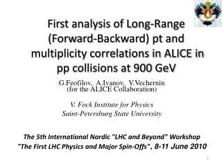 G.Feofilov,  A.Ivanov,  V.Vechernin (for the ALICE Collaboration) V. Fock Institute for Physics