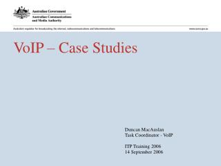 VoIP � Case Studies