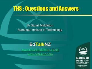 THS : Questions and Answers
