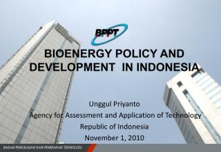 Unggul Priyant o Agency for Assessment and Application of Technology Republic of Indonesia