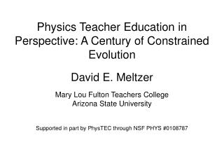 Physics Teacher Education in Perspective: A Century of Constrained Evolution