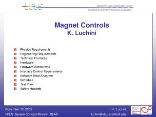 Magnet Controls  K. Luchini