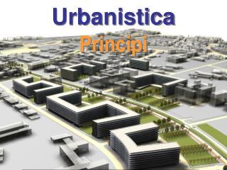 Urbanistica Principi