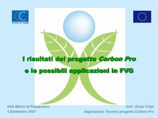 I risultati del progetto  Carbon Pro e le possibili applicazioni in FVG