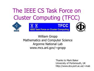 The IEEE CS Task Force on Cluster Computing (TFCC)