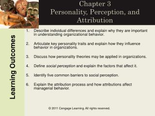 Chapter 3 Personality, Perception, and Attribution