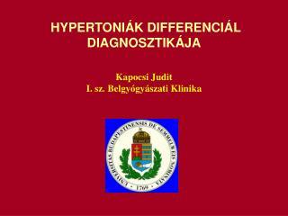 HYPERTONI�K DIFFERENCI�L DIAGNOSZTIK�JA