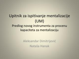 Aleksandar Dimitrijevi ć Nataša Hanak