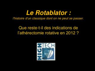 Symposium Boston Scientific  25 janvier 2012 ; 17h – 19h Salle Endoume