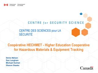 Coop�rative HECHMET - Higher Education Cooperative for Hazardous Materials & Equipment Tracking