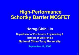 High-Performance  Schottky Barrier MOSFET
