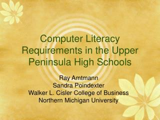 Computer Literacy Requirements in the Upper Peninsula High Schools