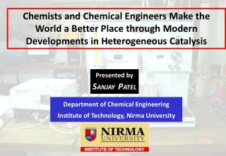 Department of Chemical Engineering Institute of Technology, Nirma University