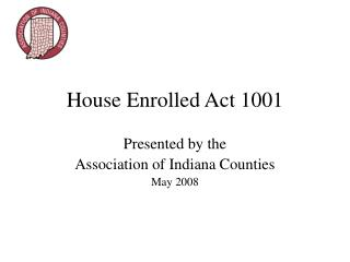 House Enrolled Act 1001