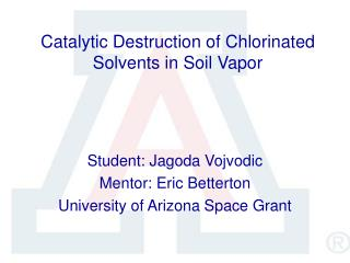 Catalytic Destruction of Chlorinated Solvents in Soil Vapor