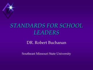 STANDARDS FOR SCHOOL LEADERS