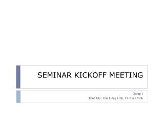 SEMINAR KICKOFF MEETING