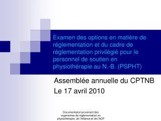 Assemblée annuelle du CPTNB  Le 17 avril 2010