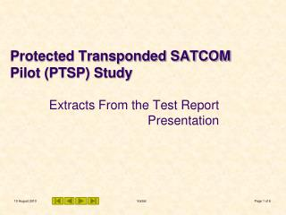 Protected Transponded SATCOM Pilot (PTSP) Study
