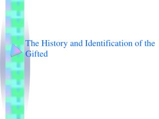 The History and Identification of the Gifted