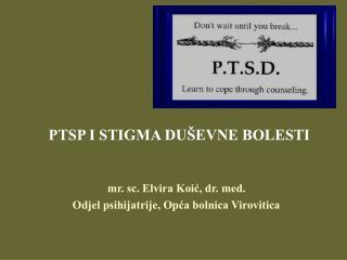 PTSP I STIGMA DUŠEVNE BOLESTI