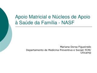 Apoio Matricial e Núcleos de Apoio à Saúde da Família - NASF