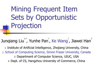 Mining Frequent Item Sets by Opportunistic Projection