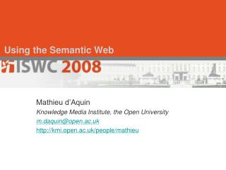 Using the Semantic Web
