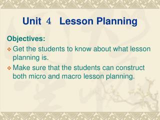 Unit  ?   Lesson Planning