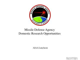 Missile Defense Agency Domestic Research Opportunities