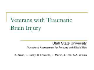 Veterans with Traumatic Brain Injury
