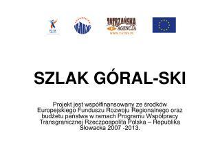 SZLAK GÓRAL-SKI