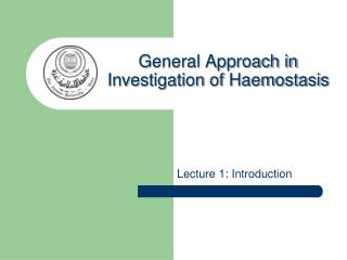 General Approach in Investigation of Haemostasis