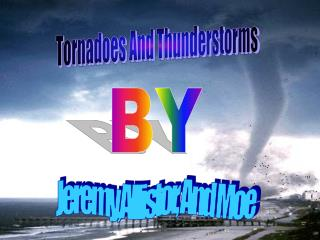 Tornadoes And Thunderstorms